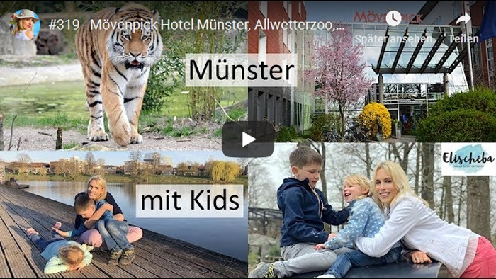 ElischebaTV_319_700x394 Muenster mit Kids Moevenpick Hotel Allwetterzoo Muehlenpark Naturkundemuseum