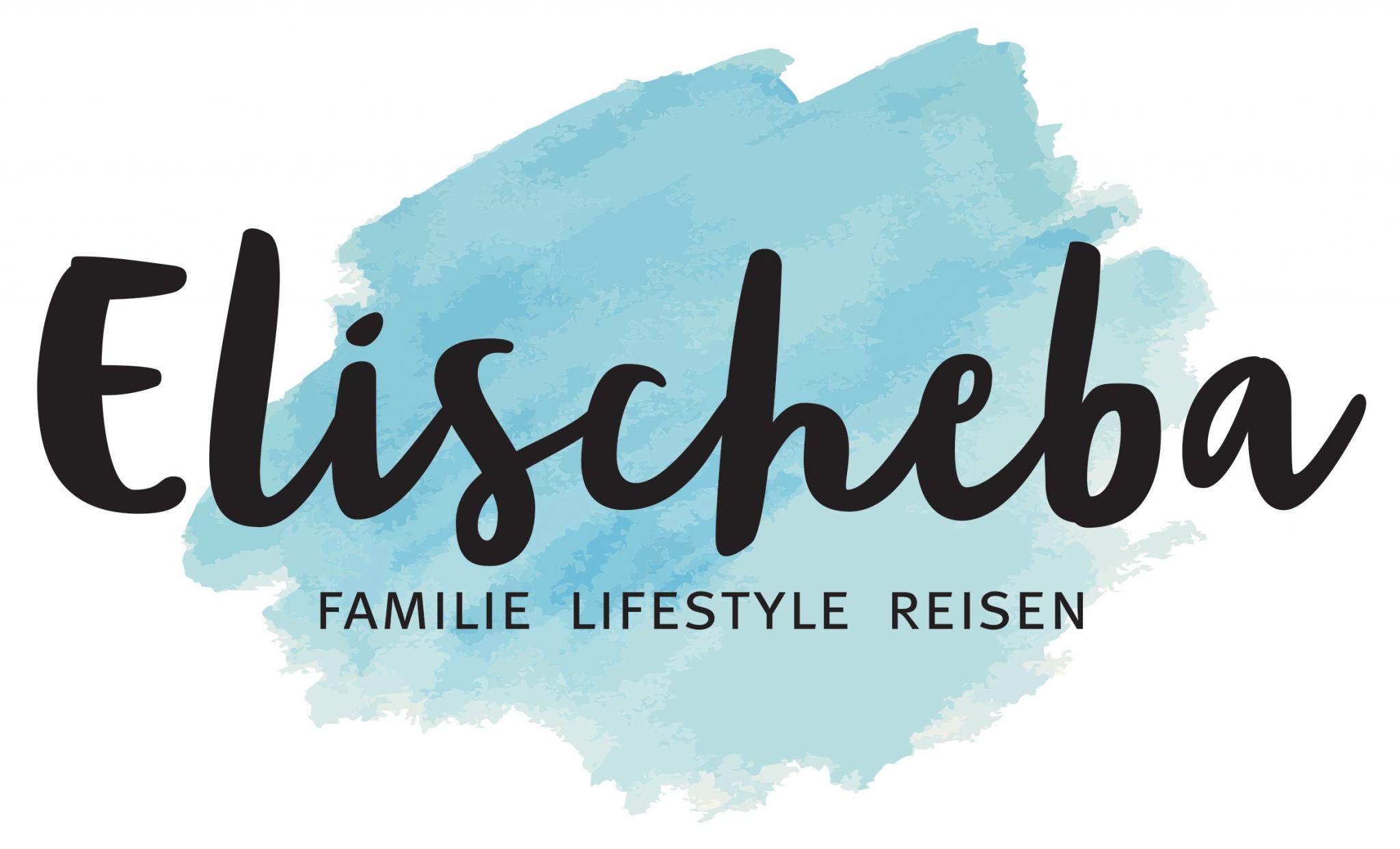 Elischeba | Reise-, Lifestyle- & Familien Blogazin by Elischeba Wilde