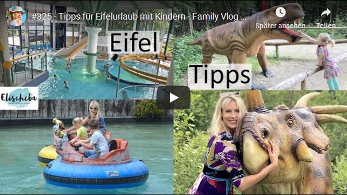 ElischebaTV 325 - Tipps für Eifelurlaub mit Kindern