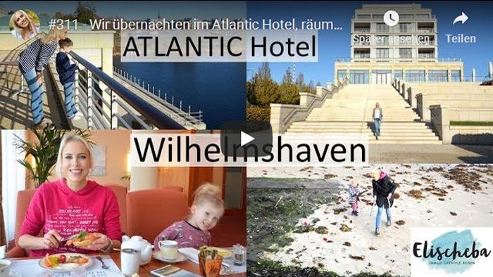 ElischebaTV_311 ATLANTIC Hotel Wilhelmshaven
