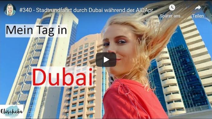 ElischebaTV 340 - Stadtrundfahrt durch Dubai
