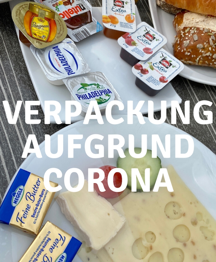 mehr Verpackung durch Corona Hygienevorgaben