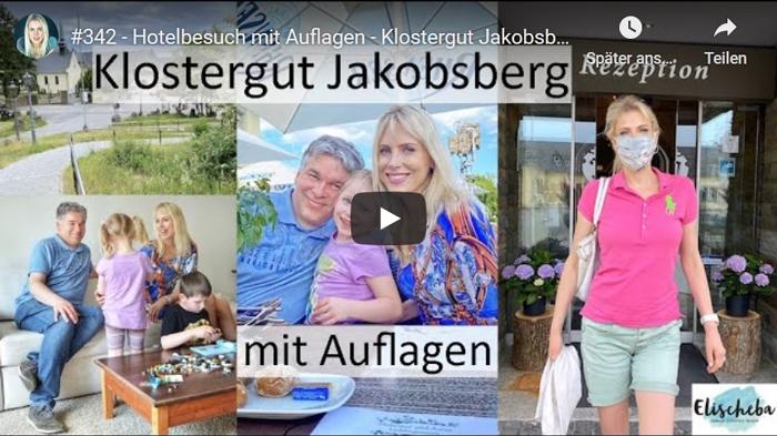 ElischebaTV_342 - Klostergut Jakobsberg - Hotelbesuch mit Auflagen