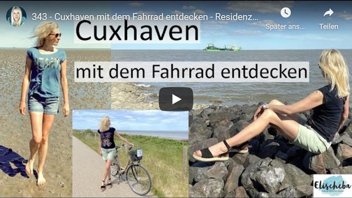 ElischebaTV_343 - Cuxhaven mit dem Fahrrad entdecken