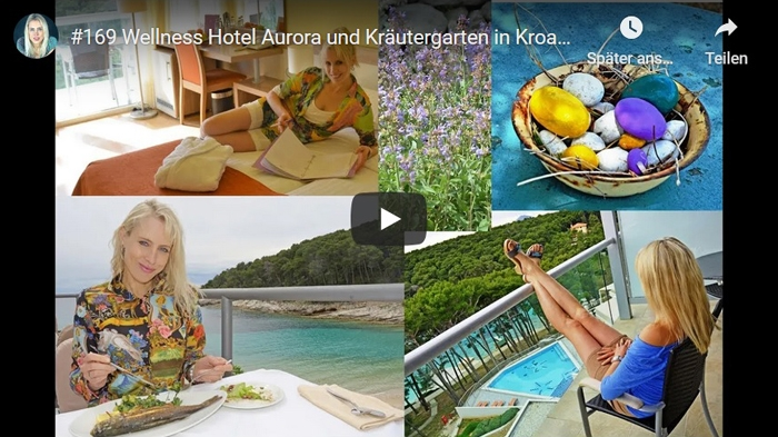 ElischebaTV_169 Wellness Hotel Aurora und Kräutergarten in Kroatien