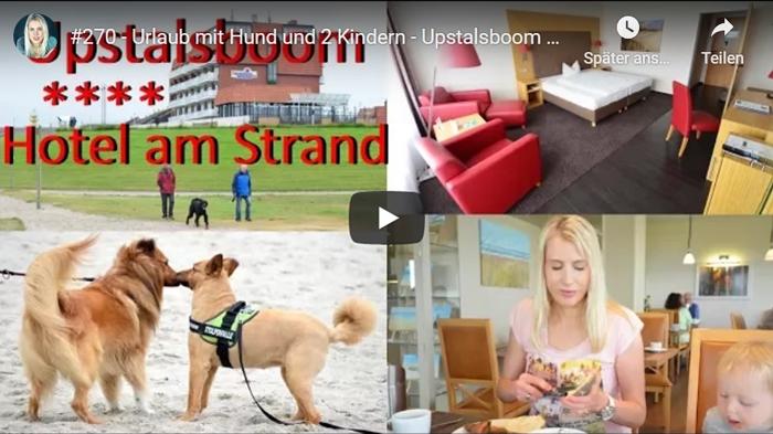 ElischebaTV_270 Urlaub mit Hund und Kindern - Upstalsboom Hotel am Strand